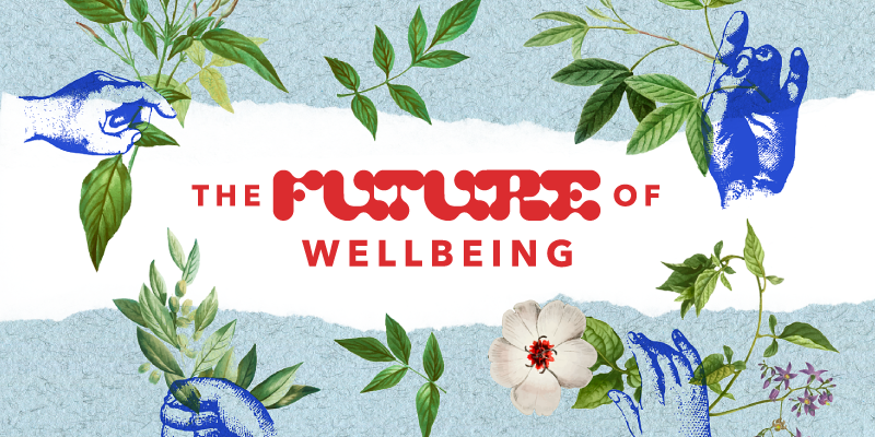 The Future of Wellbeing