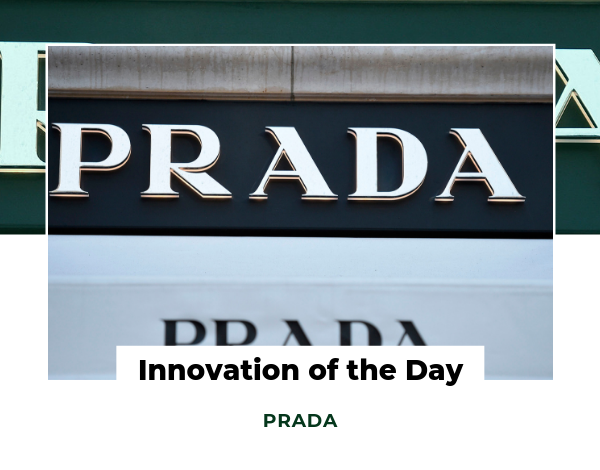 Innovation of the Day - PRADA