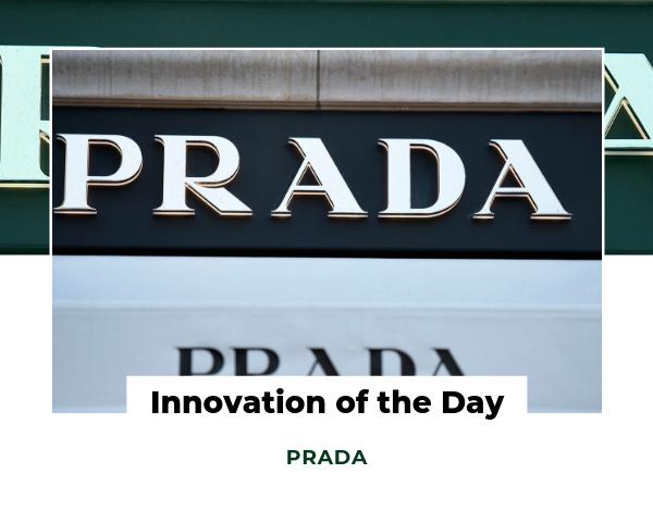 Innovation of the Day - PRADA