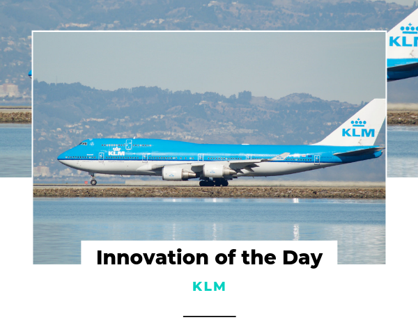 Innovation of the Day KLM