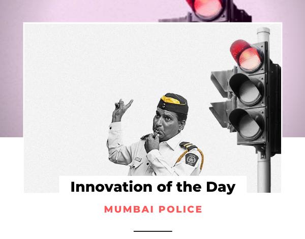 Innovation of the Day Mumbai Police