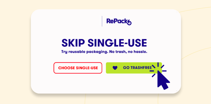 Screenshot of a pop-up dialogue, offering 'choose single-use' or 'go trashfree'