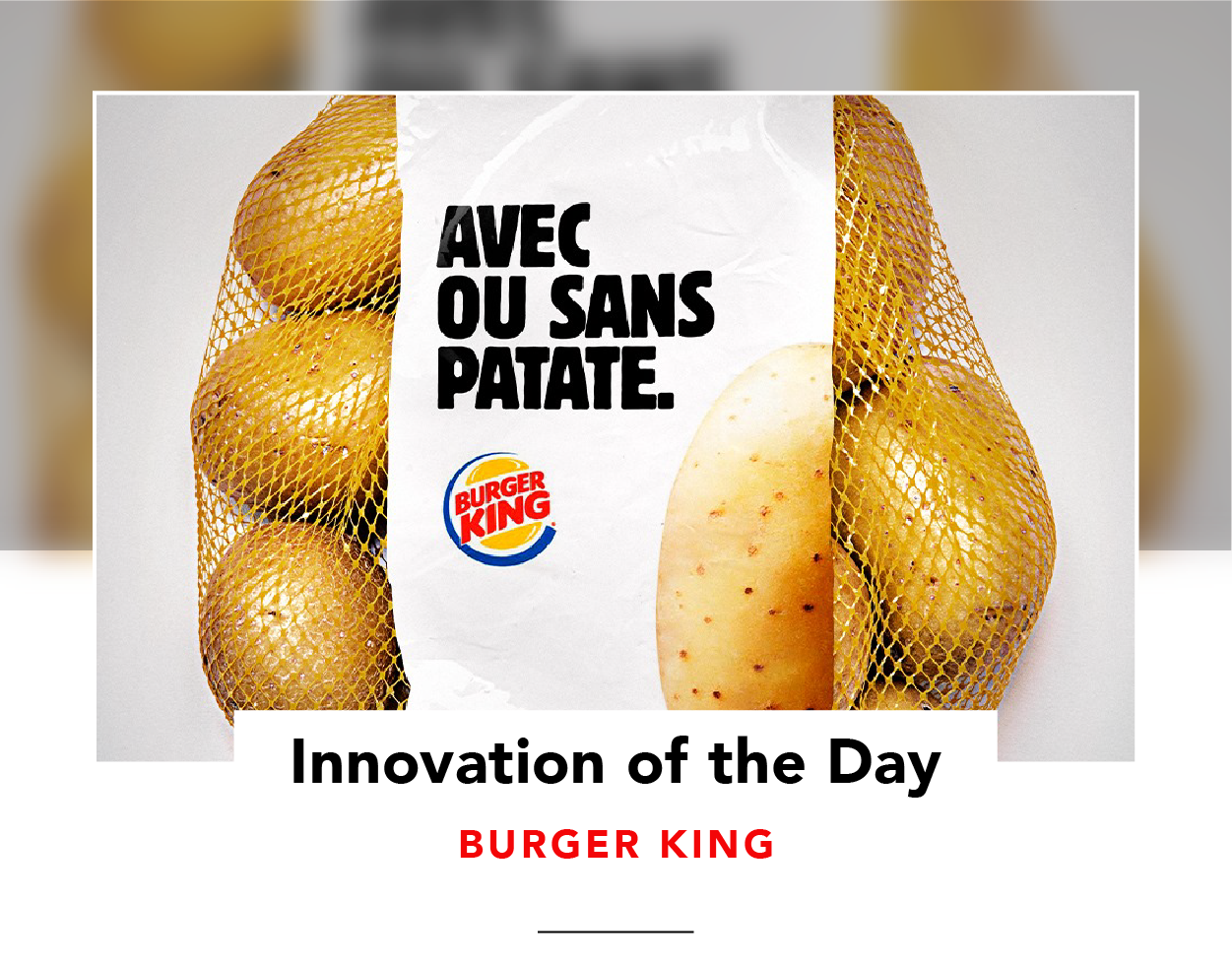 Bag of potatoes with Burger King branding and the slogan 'Avec ou sans patate'.